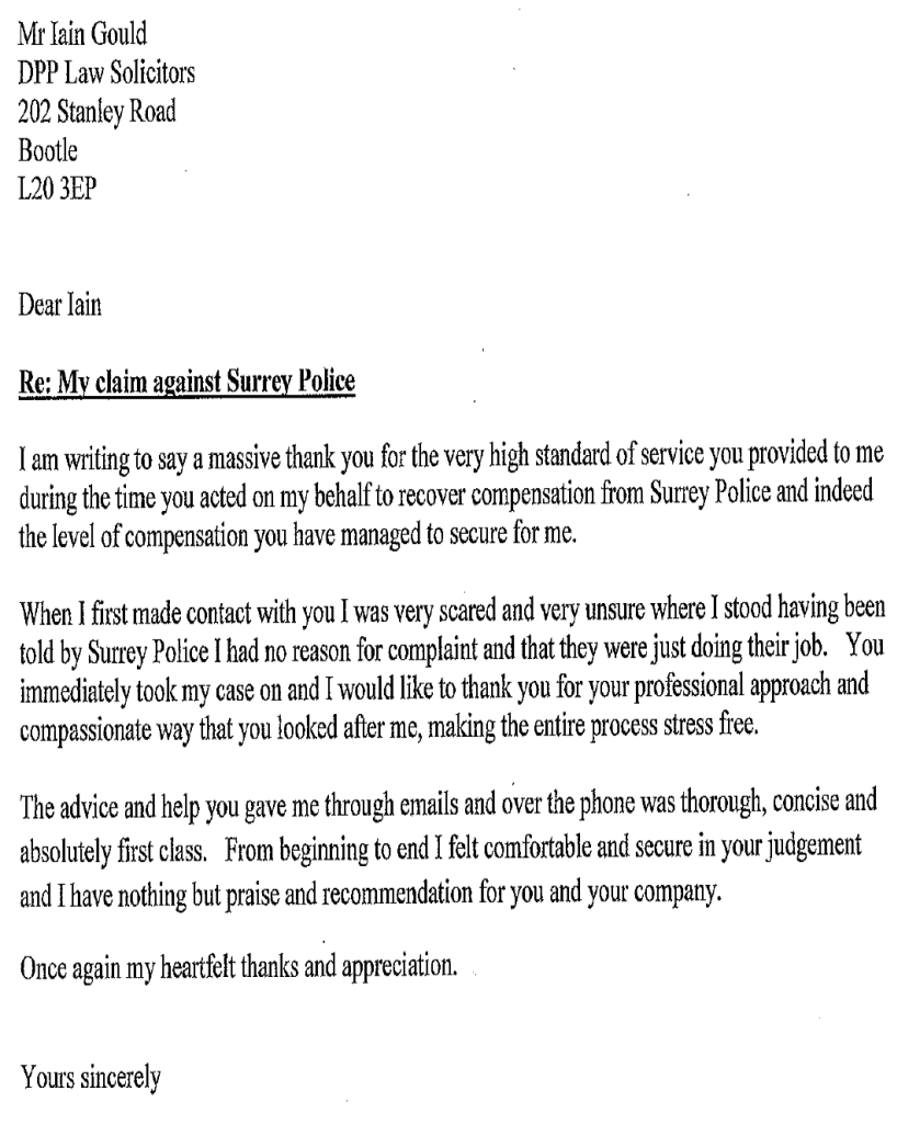 Iain Gould helped a client sue the police. This is her letter of thanks.